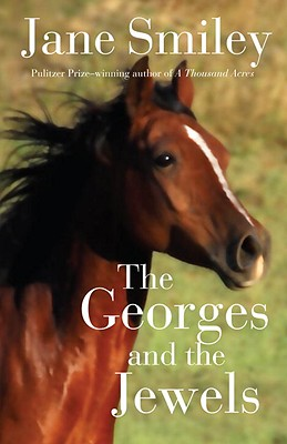 The Georges and the Jewels By Smiley, Jane/ Clayton, Elaine (ILT)
