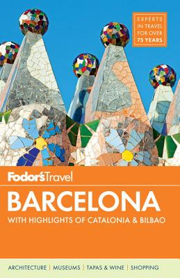 Fodor's Barcelona By Fodor's Travel Publications, Inc. (COR)